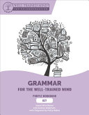 Grammar For The Well Trained Mind Book PDF