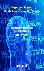 Beginner Trader Psychology Mastery Guidebook