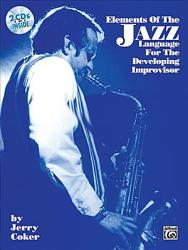 Elements Of The Jazz Language For The Developing Improvisor Book PDF