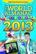 The World Almanac for Kids 2013 PDF