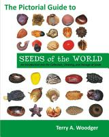 The Pictorial Guide to Seeds of the World PDF
