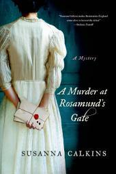 A Murder at Rosamund's Gate: A Mystery