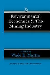 Environmental Economics & the Mining Industry