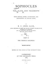 Plays and Fragments: Oedipus Coloneus. 2nd ed. 1889