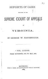 Reports of Cases in the Supreme Court of Appeals of Virginia: Volume 78