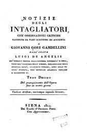 Notizie istoriche degli intagliatori: Volume 10