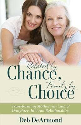 Related by Chance  Family by Choice