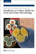 Handbook of Culture Media for Food and Water Microbiology PDF