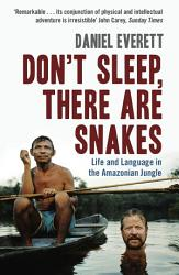Don T Sleep There Are Snakes Book PDF