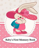 Baby's First Memory Book
