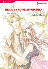BRIDE BY ROYAL APPOINTMENT: Harlequin Comics, Book 7