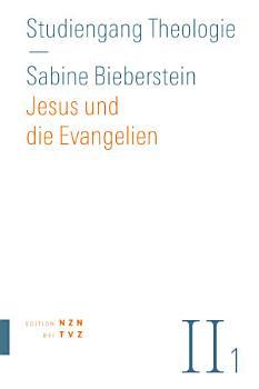Jesus und die Evangelien PDF