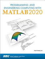 Programming and Engineering Computing with MATLAB 2020 PDF