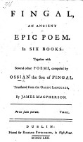 Fingal  an ancient epic poem  in six books  together with several other Poems  composed by Ossian the son of Fingal  Translated from the Galic language  by J  Macpherson  The second edition PDF