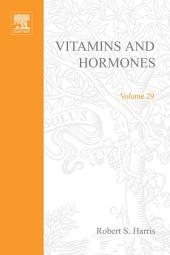 Vitamins and Hormones: Volume 29