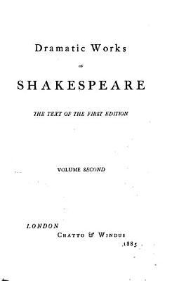 Dramatic Works of Shakespeare  Love s labour s lost   Midsummer night s dream   Merchant of Venice   As you like it   Taming of the shrew PDF