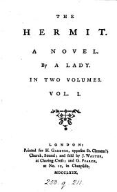 The hermit: A novel. By a lady. In two volumes. ...
