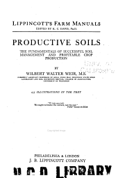 Productive soils: the fundamentals of successful soil management and profitable crop production