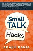 Small Talk Hacks