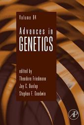 Advances in Genetics: Volume 84