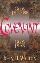 Covenant: God's Purpose, God's Plan