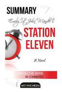 Emily St  John Mandel s Station Eleven