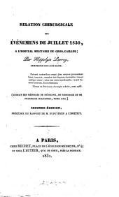 Relation chirurgicale des événemens de juillet 1830, à l'Hôpital Militaire du Gros-Caillou
