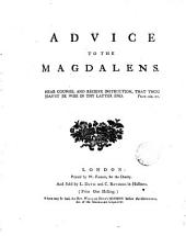 Advice to the Magdalens