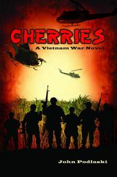 Cherries - A Vietnam War Novel