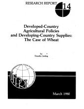 Developed-country Agricultural Policies and Developing-country Food Supplies: The Case of Wheat