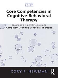 Core Competencies in Cognitive-Behavioral Therapy