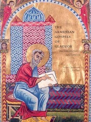 The Armenian Gospels of Gladzor