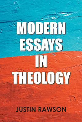 Modern Essays in Theology