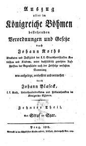 Auszug aller im Königreiche Böhmen bestehenden Verordnungen und Gesetze nach Johann Roths ...