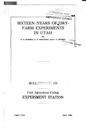 Sixteen Years of Dry Farm Experiments in Utah