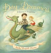 Day Dreamers: A Journey of Imagination