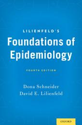 Lilienfeld's Foundations of Epidemiology: Edition 4
