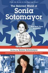 The Beloved World Of Sonia Sotomayor Book PDF