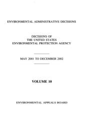 Environmental administrative decisions: decisions of the United States Environmental Protection Agency, Volume 10
