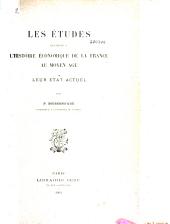 Les études relatives à l'histoire économique de la France au Moyen Age: leur état actuel