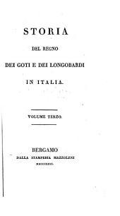 Storia del regno dei Goti e dei Longobardi in Italia: Volume 3