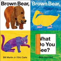 Brown Bear  Brown Bear  What Do You See  Slide and Find PDF