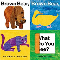 Brown Bear Brown Bear What Do You See Slide And Find Book PDF