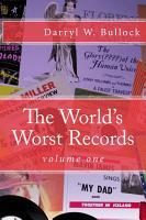 The World s Worst Records  Volume One PDF