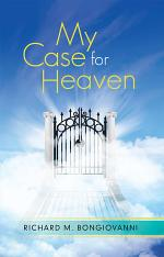 My Case for Heaven