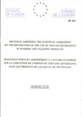 Protocol Amending the European Agreement on the Restriction of the Use of Certain Detergents in Washing and Cleaning Products