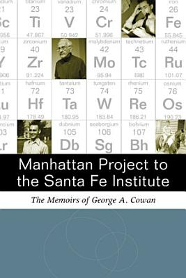 Manhattan Project to the Santa Fe Institute PDF