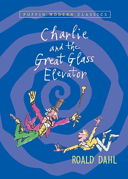 Download Charlie and the Great Glass Elevator Book