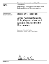 Reserve Forces: Army National Guard's Role, Organization, and Equipment Need to be Reexamined: Congressional Testimony