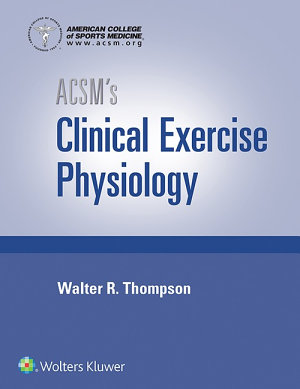ACSM s Clinical Exercise Physiology